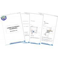 Carnet de détails techniques spécifiques à votre bâtiment.