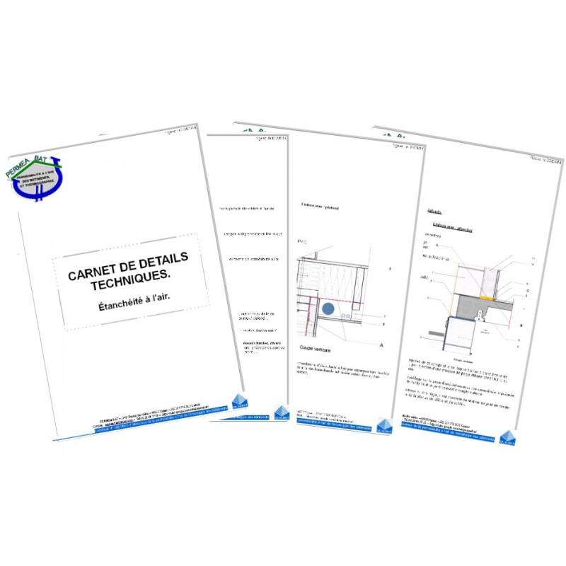 Carnet de détails techniques bâtiment adapté à votre projet pour améliorer l'étanchéité à l'air de votre projet. Valable en neuf