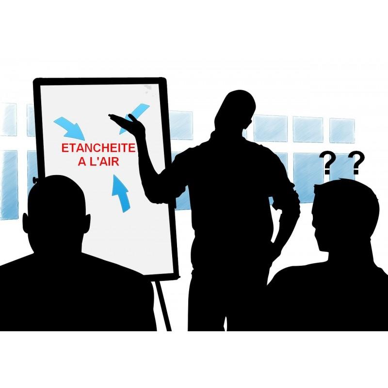 Sensibilisation et information aux bonnes pratiques de l'étanchéité à l'air. Une petite séance pour bien comprendre la problémat